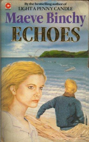 Echoes (Coronet Books): Binchy, Maeve