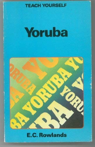 9780340390306: Teach Yourself Yoruba (Teach Yourself)