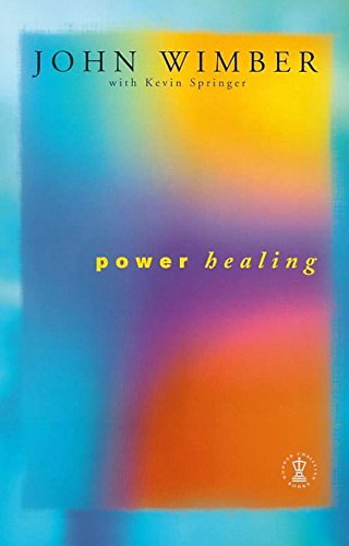 9780340390900: Power Healing (Hodder Christian paperbacks)