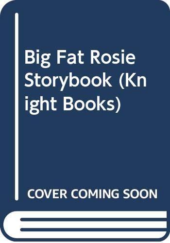 9780340392263: Big Fat Rosie Storybook (Knight Books)