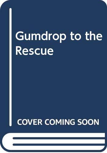 9780340392409: Gumdrop to the Rescue