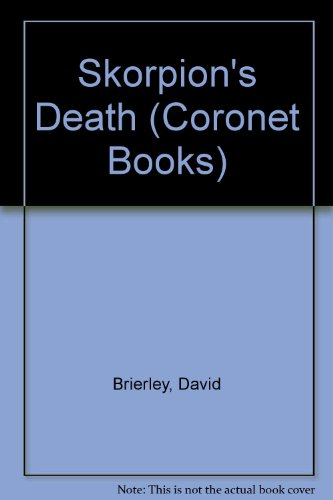 9780340392652: Skorpion's Death (Coronet Books)