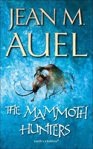 9780340393116: The Mammoth Hunters (Earth's Children S.)
