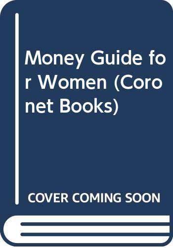 Money Guide for Women (Coronet Books) (9780340393185) by Nigel Smith; Jill Greatorex