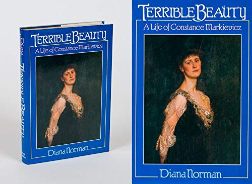 9780340395257: Terrible Beauty: A Life of Constance Markievicz, 1868-1927