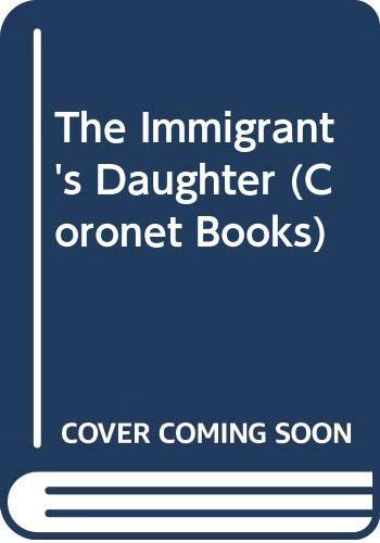 9780340395653: Immigrant's Daughter