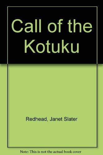 Call of the Kotuku: Redhead, Janet Slater