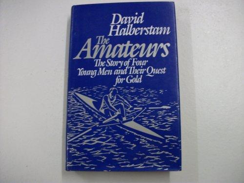 9780340396421: The Amateurs