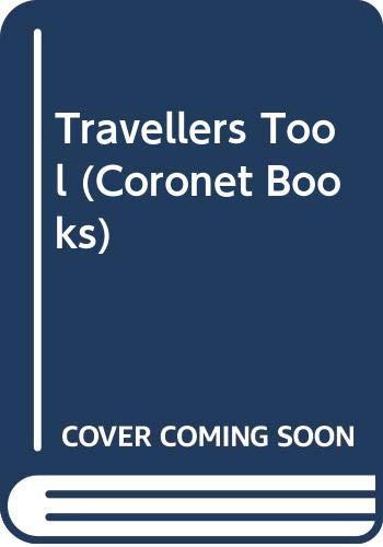 9780340396766: The Traveller's Tool (Coronet Books)