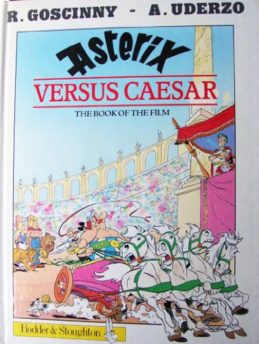 9780340397220: Asterix Versus Caesar: The Book of the Film