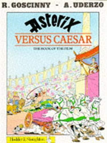 9780340397237: Asterix Versus Caesar: the book of the film (Book 29)