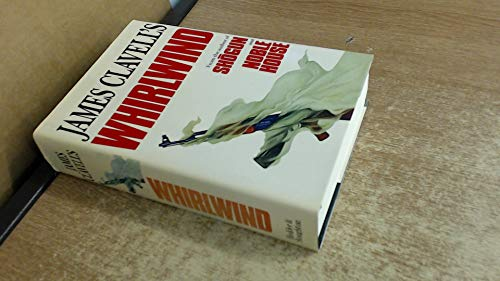 Whirlwind: The Sixth Novel of the Asian: Clavell, James