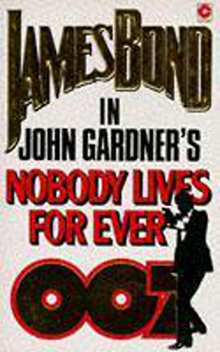 9780340398609: Nobody Lives for Ever