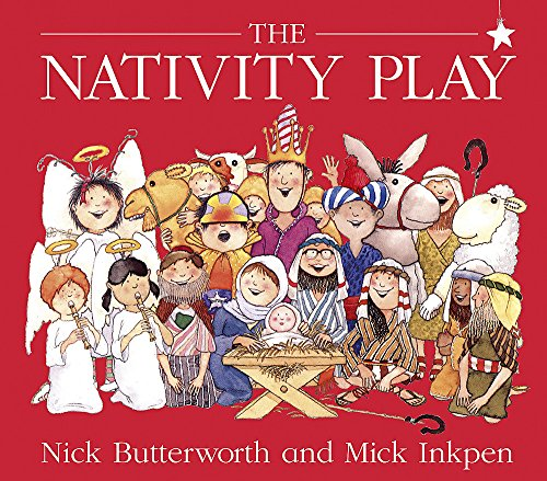 9780340398944: The Nativity Play. Nick Butterworth and Mick Inkpen (Knight Books)