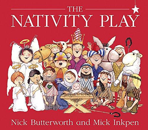 The Nativity Play. Nick Butterworth and Mick Inkpen (Knight Books): Nick Butterworth