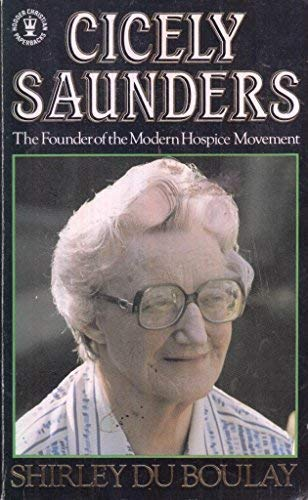 9780340399385: Cicely Saunders