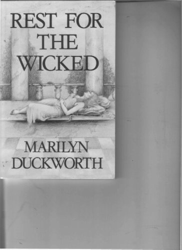 Rest for the Wicked: Duckworth, M.
