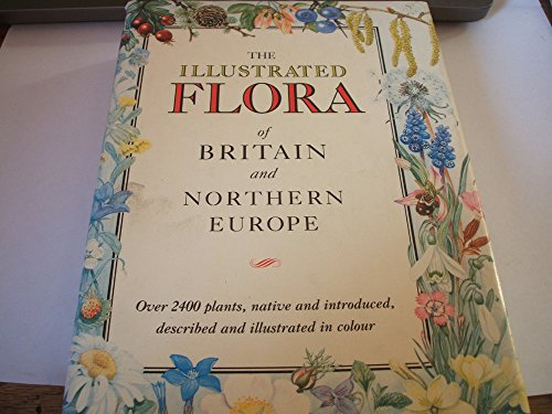 9780340401705: The Illustrated Flora of Britain and Northern Europe (Teach Yourself)