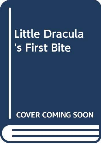 9780340402764: Little Dracula's First Bite