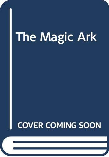 9780340404225: the magic ark