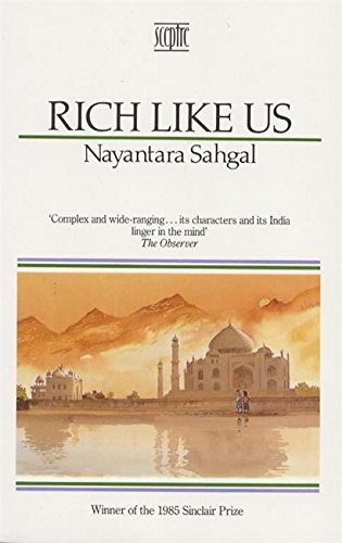 Rich Like Us: Sahgal, Nayantara