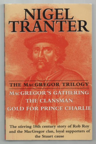 9780340405727: The MacGregor Trilogy: MacGregor's Gathering, The Clansman, Gold for Prince Charlie