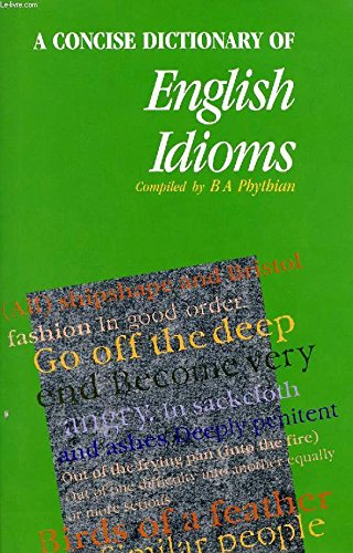 9780340405970: A Concise Dictionary of English Idioms