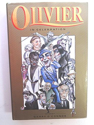 9780340406687: Olivier: in celebration