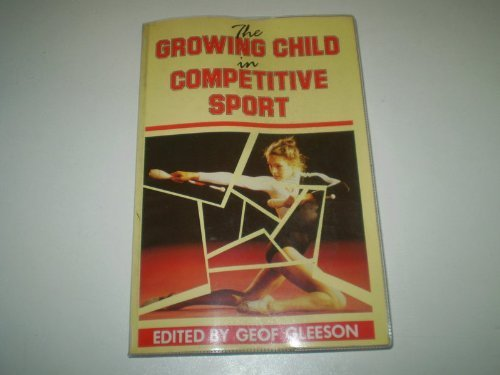 9780340407554: The Growing Child in Competitive Sport
