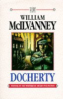 Docherty.: MCILVANNEY, William.