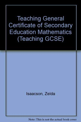 9780340407660: Teaching General Certificate of Secondary Education Mathematics (Teaching GCSE)