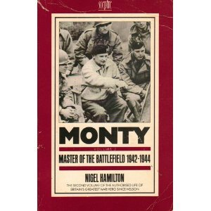 9780340407844: Monty: Master of the Battlefield, 1942-44 v. 2: Life of Montgomery of Alamein (Coronet Books)