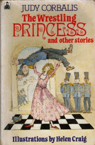9780340408605: The Wrestling Princess and Other Stories (Knight Books)