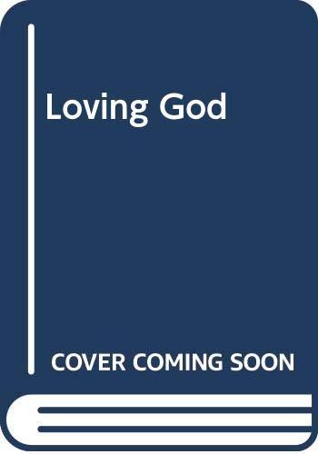 9780340408636: Loving God