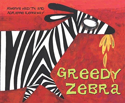 9780340409121: Greedy Zebra (African Animal Tales)