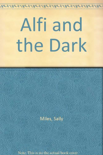 9780340409459: Alfi and the Dark