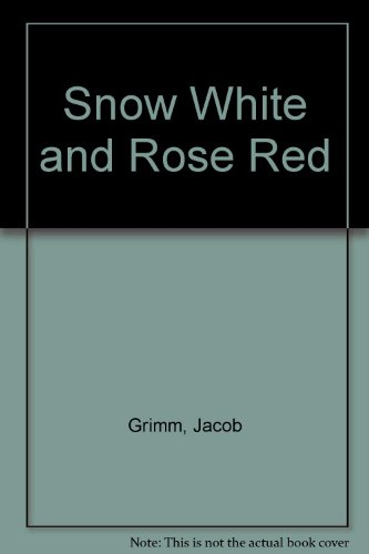 Snow-White and Rose-Red (0340410914) by Ursell, Martin; Norman, Samantha; Grimm, Jacob; Grimm, Wilhelm