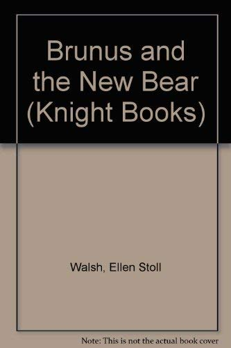 9780340410943: Brunus and the New Bear (Knight Books)