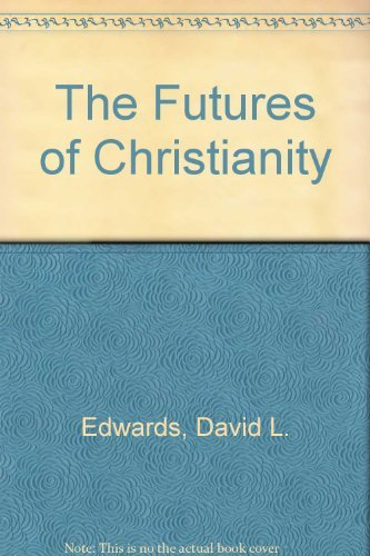 9780340410998: The Futures of Christianity