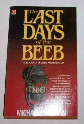 9780340411070: The Last Days of the Beeb (Coronet Books)