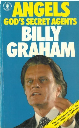 Angels: God's Secret Agents: Billy Graham