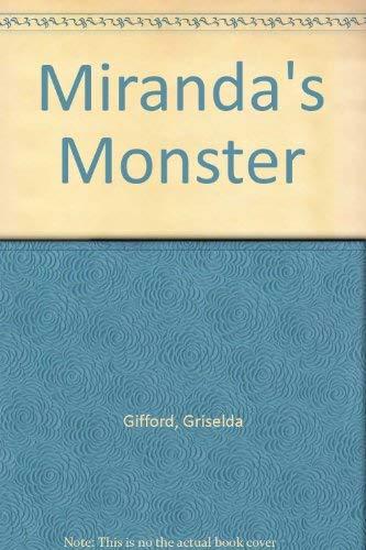 Miranda's Monster: Griselda Gifford