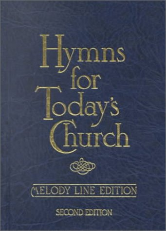 9780340412565: Hymns for Todays Church: Melody Line