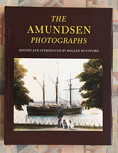 9780340412800: The Amundsen Photographs