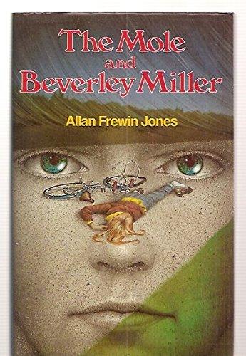The Mole And Beverley Miller (VERY SCARCE: Jones, Allan Frewin