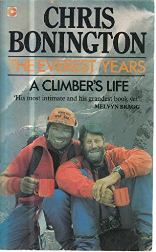 9780340414262: The Everest Years: A Climber's Life