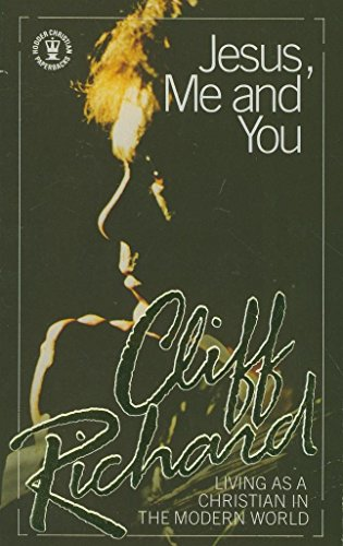 9780340415023: 'Jesus, Me and You: Living as a Christian in the Modern World (Hodder Christian paperbacks)'