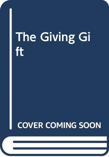 9780340415030: The Giving Gift