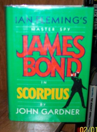 9780340415238: James Bond in John Gardner's Scorpius