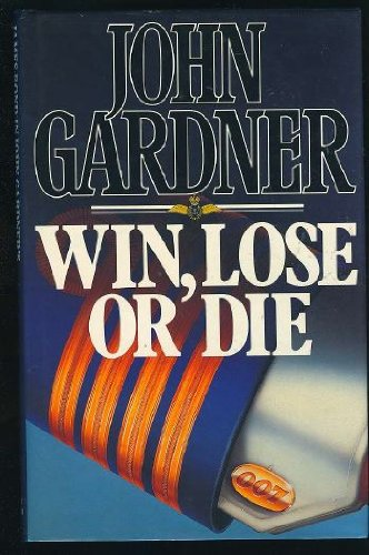 9780340415245: Win, Lose or Die